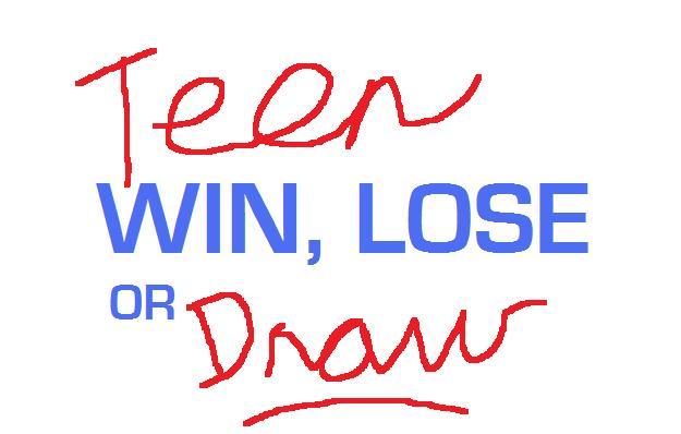 Teen Win Lose Or Draw